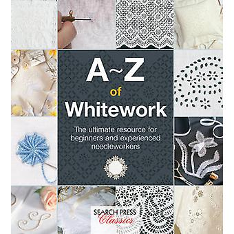 A-Z of Whitework by Country Bumpkin Publications - 9781782211792 Book