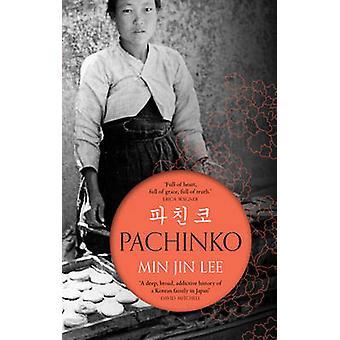 Pachinko by Min Jin Lee - Michael Schmidt - 9781786691354 Book