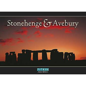 Stonehenge and Avebury (New edition) by Keith Sugden - Vivien Brett -