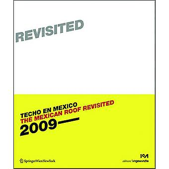 The Mexican Roof Revisited (Techo en Mexico 2) by Wolf D. Prix - 9783