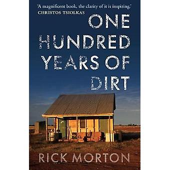 One Hundred Years of Dirt by One Hundred Years of Dirt - 978052287315