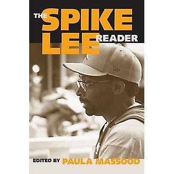 The Spike Lee Reader by Paula J. Massood - 9781592134854 Book