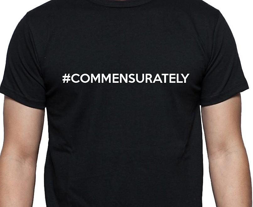 #Commensurately Hashag Commensurately Black Hand Printed T shirt