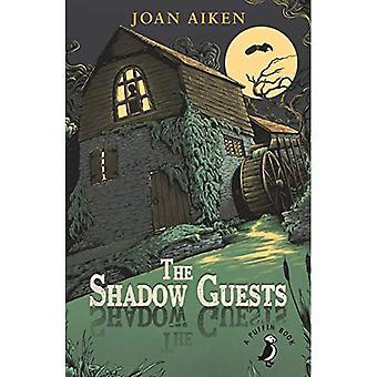 Die Schatten-Gäste