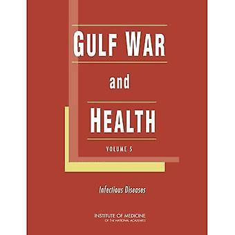 Salud y la guerra del Golfo: enfermedades infecciosas v. 5