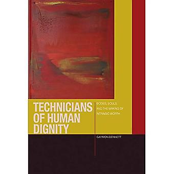 Technicians of Human Dignity: (Just Ideas (FUP))