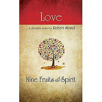 Nine Fruits Of The Spirit- Love