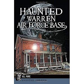 Base de força de ar assombrado de Warren (América assombrada)