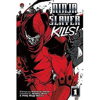 Ninja tueur tue! Vol. 1