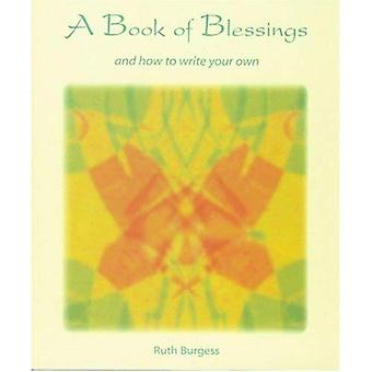 A Book of Blessings: And How to Write Your Own