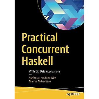 Praktische gleichzeitige Haskell: Mit Big Data-Anwendungen