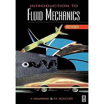 Introduction to Fluid Mechanics by Nakayama & Yasuki