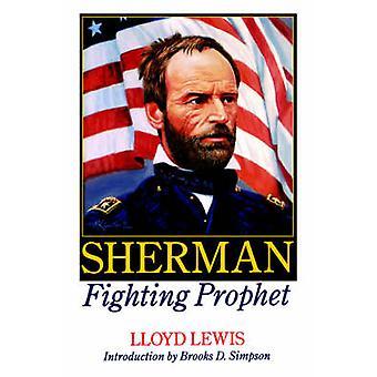 Sherman Fighting Prophet by Lewis & Lloyd