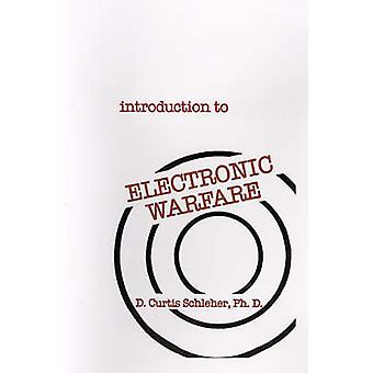 Introduction to Electronic Warfare by Schleher & D. Curtis