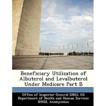 Mottakers bruk av Albuterol og Levalbuterol Under Medicare del B av kontoret til Generalinspektøren OIG