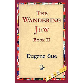 The Wandering Jew Book II by Sue & Eugene