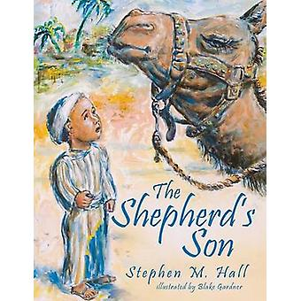 The Shepherds Son by Hall & Stephen M.