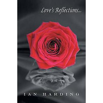 Loves Reflections by Harding & Ian