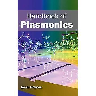 Handbuch der Plasmonik von Holmes & Jona