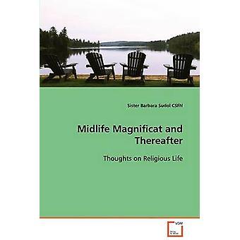 Midlife Magnificat og derefter af søster Sudol CSFN & Barbara