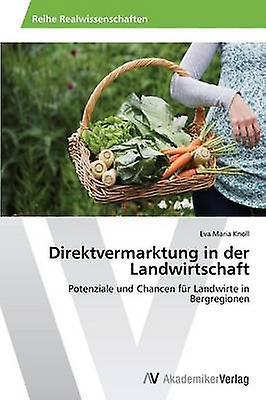 Direktvermarktung in der Landwirtschaft by Knoll Eva Maria