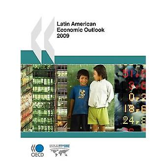 Latin American Economic Outlook 2009 by OECD Publishing
