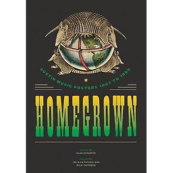 Homegrown - Austin Music Posters 1967 to 1982 by Alan Schaefer - Joe N