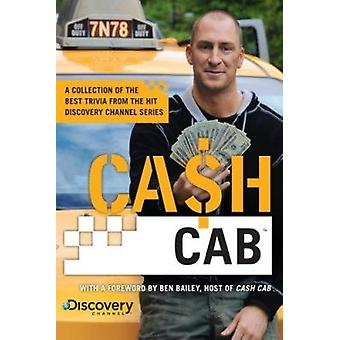 Cash Cab - A Collection of the Best Trivia from the Discovery Channel