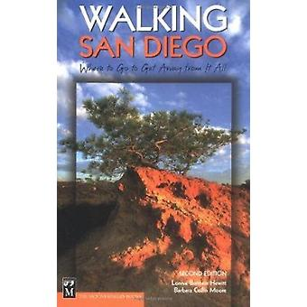 Walking San Diego - Where to Go to Get Away from It All by Lonnie Burs