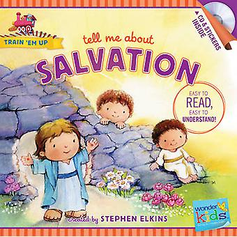Tell Me about Salvation by Stephen Elkins - 9781414396798 Book