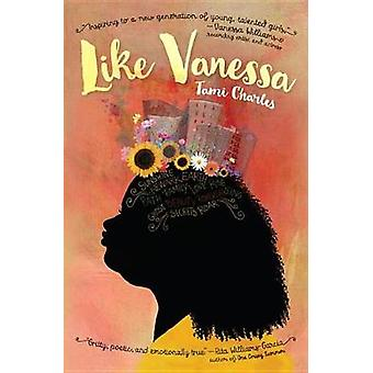 Like Vanessa by Tami Charles - 9781580897778 Book
