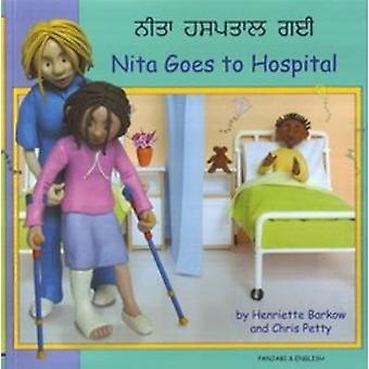 Nita Goes to Hospital in Panjabi and English by Henriette Barkow - Ch