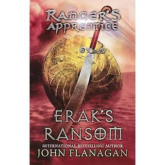 Erak's Ransom by John Flanagan - 9780606231527 Book