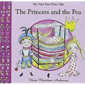 The Princess and the Pea (MY VERY FIRST FAIRY TALES)