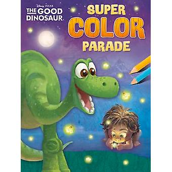 Disney Super Color Parade The Good Dinosaur