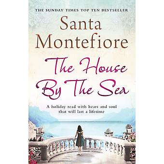 The House By the Sea (Paperback) by Montefiore Santa