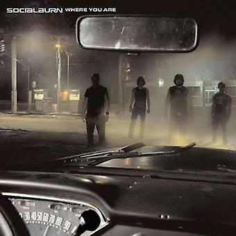Socialburn - Where You Are [CD] USA import