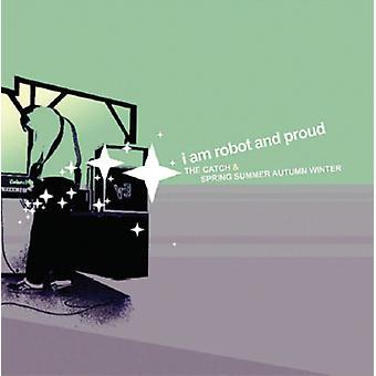I Am Robot & Proud - Catch & Spring Summer Autumn Winter [CD] USA import