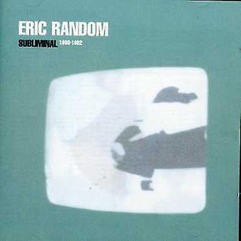 Eric Random - Subliminal1980 [CD] USA import