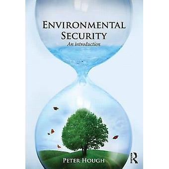 Sécurité environnementale par Peter Hough