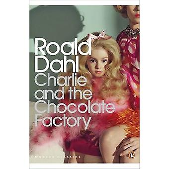 Charlie and the Chocolate Factory by Roald Dahl - 9780141394589 Book
