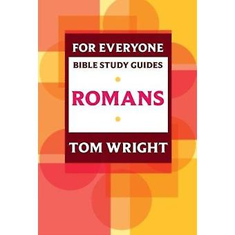 For alle Bible Study Guides - romerne af Tom Wright - P Pell - 9780