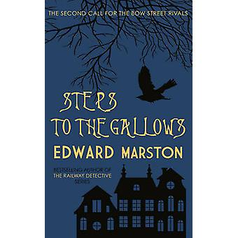 Steps to the Gallows by Edward Marston - 9780749016029 Book