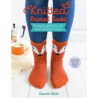 Knitted Animal Socks - 6 novelty patterns for cute creature socks by L