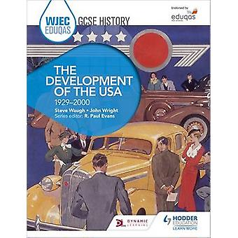 WJEC Eduqas GCSE History - The Development of the USA - 1929-2000 by S