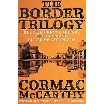 Die Border-Trilogie - Picador Classic durch die Border-Trilogie - Picador Cl