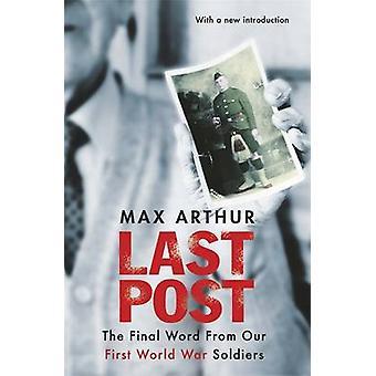 Ostatni Post - ostatnie słowo z naszych żołnierzy i wojny światowej przez Max Ar