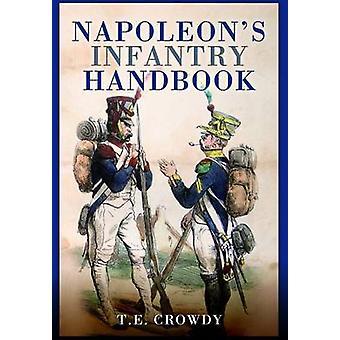 Napoleon's Handbook piechoty przez Terry tłumnej - 9781783462957 książki