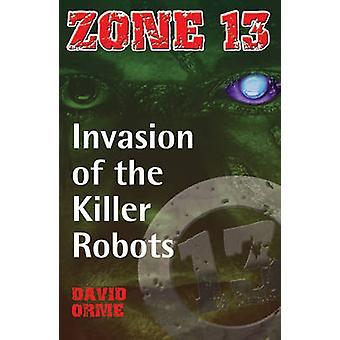 Invasion av Killer robotar - ställa in två av David Orme - 9781841674582