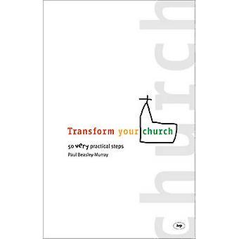 あなたの教会に変換!-50 の非常に実用的な手順によってポール ビーズリー-Murra